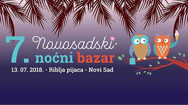 Sedmi Novosadski noćni bazar u petak na Ribljoj pijaci