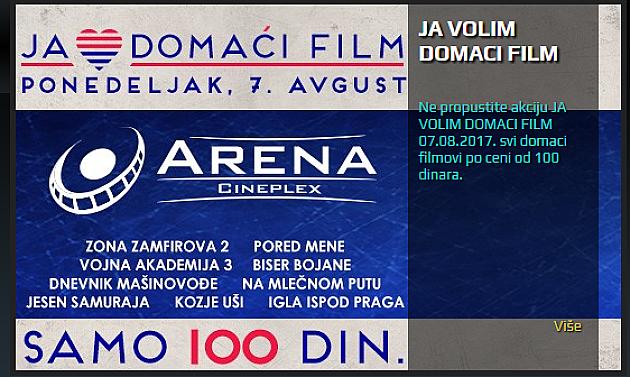 Za domaće filmove karta 100 dinara u Areni Cineplex