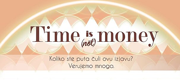 "Radionica ""Time is (not) money"""